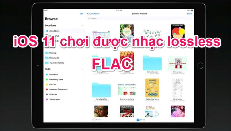 iOS 11 đã có thể phát nhạc Lossless FLAC