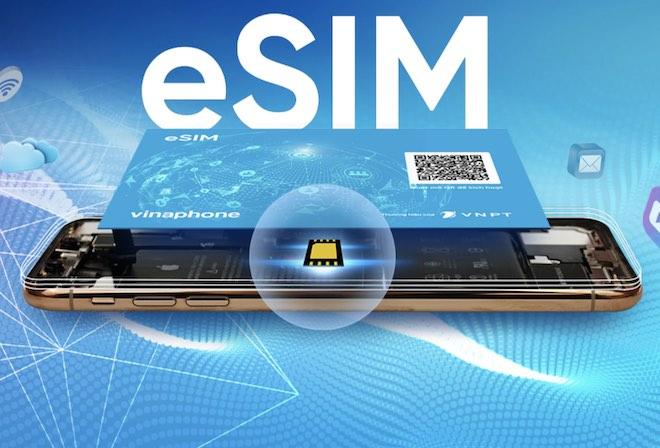 VinaPhone cấp 5.000 eSIM cho người đăng ký sớm, phát hành rộng rãi từ ngày 11/3 - 1