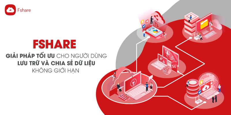 Fshare - Giải pháp tối ưu cho người dùng lưu trữ và chia sẻ dữ liệu không  giới hạn - Fshare Blog