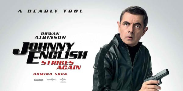 "Johnny English Strikes"" Funny Poses with Deadly Tool in New ..."