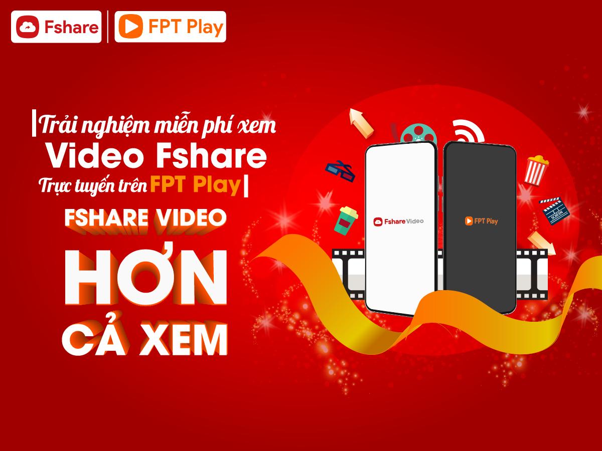 Fshare Video Hơn Cả Xem - Ảnh 1