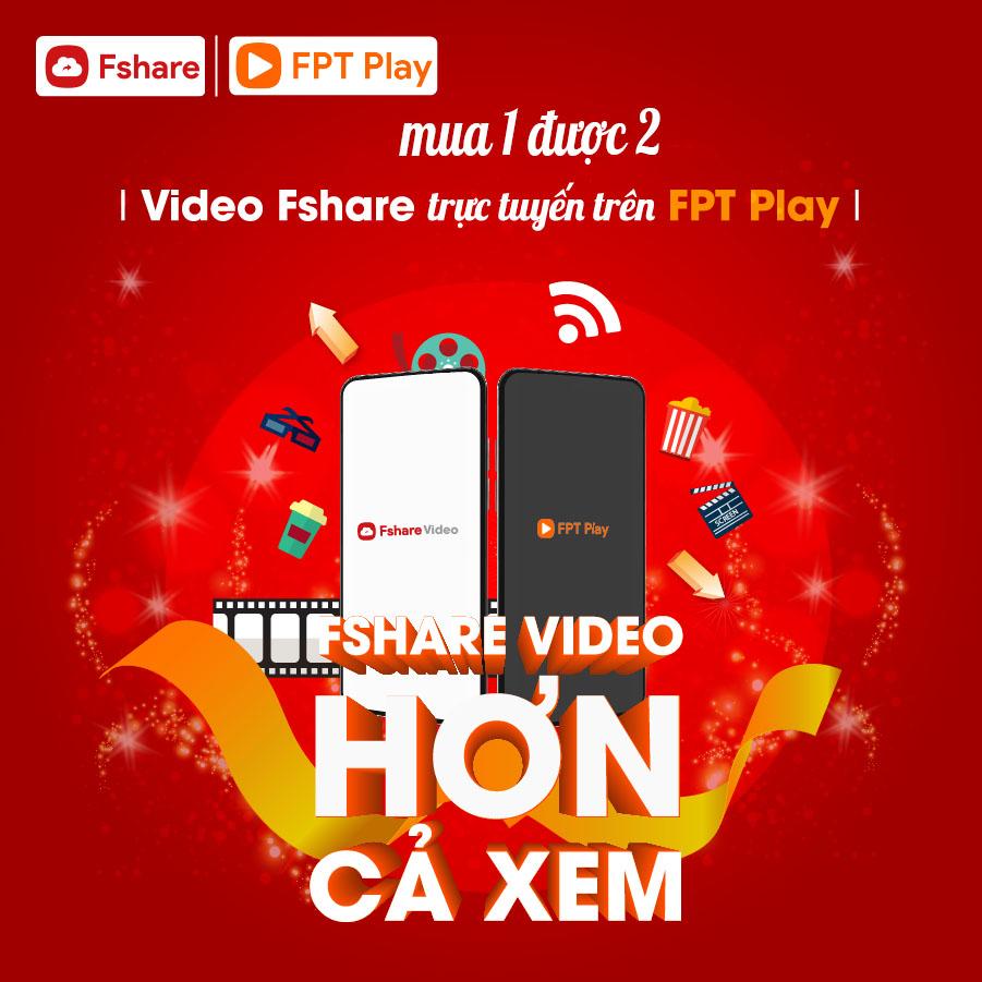 Xem video trực tuyến trên app FPT Play với tính năng Fshare Video